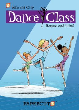 Romeo and Juliets (Dance Class Graphic Novels Series #2)