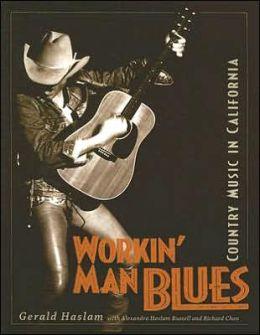 Workin' Man Blues: Country Music in California