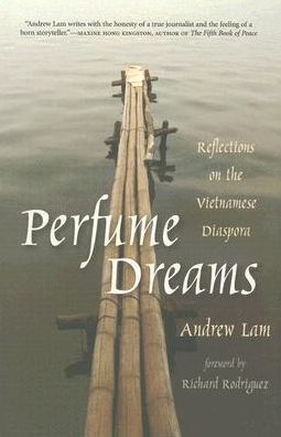 Perfume Dreams: Reflections on the Vietnamese Diaspora