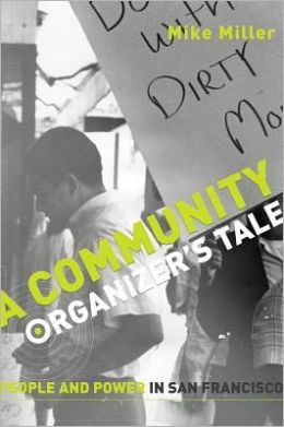 Community Organizer's Tale: People and Power in San Francisco