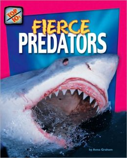 Fierce Predators