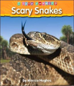 Scary Snakes (LIBRARY EDITION)