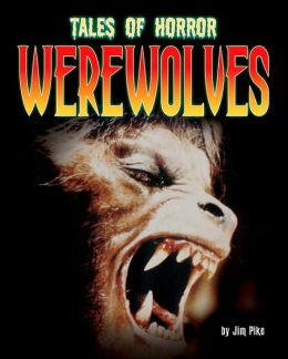 Werewolves (Tales of Horror Series)