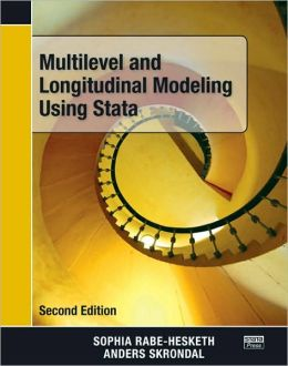 Multilevel and Longitudinal Modelling Using Stata, Second Edition