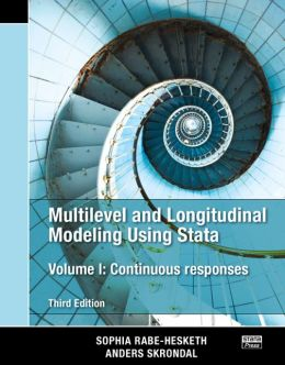 Multilevel and Longitudinal Modeling Using Stata, Volume I: Continuous Responses, Third Edition