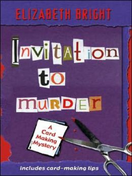 Invitation to Murder: A Card-Making Mystery