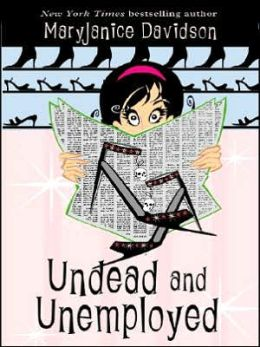 Undead and Unemployed (Betsy Taylor Series #2)