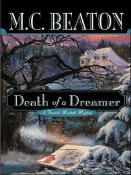 Death of a Dreamer (Hamish Macbeth Series #21)