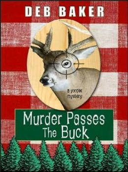 Murder Passes the Buck: A Yooper Mystery