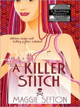 A Killer Stitch (Knitting Mystery Series #4)