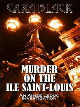 Murder on the Ile Saint-Louis (Aimee Leduc Series #7)