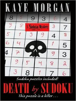 Death by Sudoku (Sudoku Mystery Series #1)