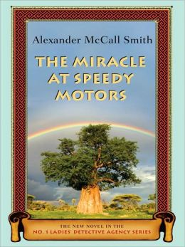 The Miracle at Speedy Motors (No. 1 Ladies' Detective Agency Series #9)