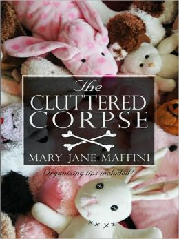 The Cluttered Corpse (Charlotte Adams Series #2)
