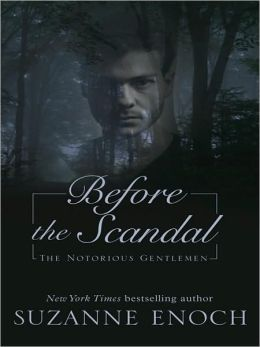 Before the Scandal (Notorious Gentlemen Series #2)