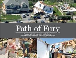 Path of Fury: The June 1, 2011 Tornado Left a 39-Mile Trail of Devastation Through Western and Central Massachusetts