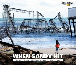 When Sandy Hit: The Storm That Forever Changed New Jersey