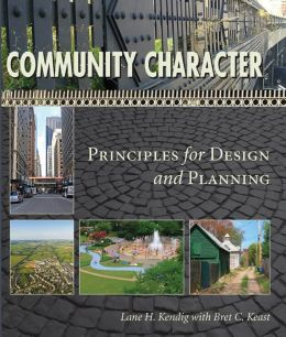 Community Character: Principles for Design and Planning