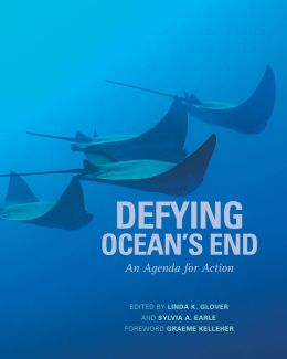 Defying Ocean's End: An Agenda For Action