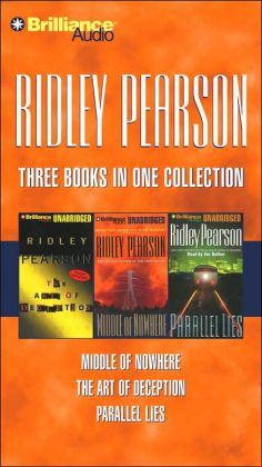 Ridley Pearson Collection 2: Middle of Nowhere/The Art of Deception/Parallel Lies