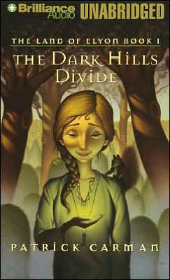 The Dark Hills Divide (The Land of Elyon Series #1)