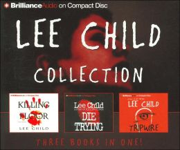Lee Child CD Collection: Killing Floor, Die Trying and Tripwire (Jack Reacher Series)