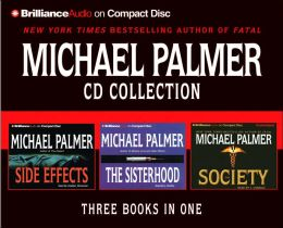 Michael Palmer CD Collection: The Sisterhood, Side Effects, The Society