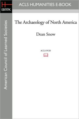The Archaeology of North America
