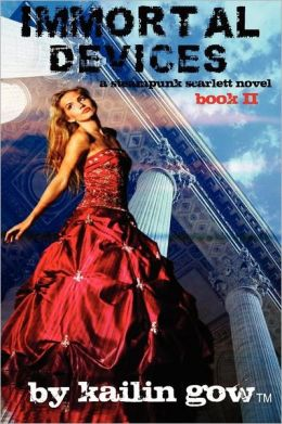Immortal Devices (Steampunk Scarlett Novel #2)