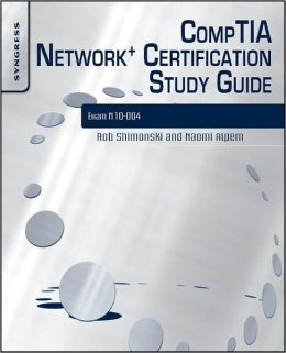 CompTIA Network+ Certification Study Guide: Exam N10-004: Exam N10-004 2E