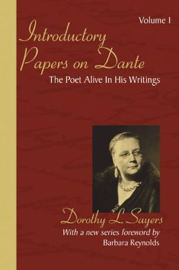Introductory Papers on Dante: The Poet Alive in His Writings