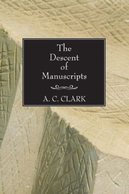 The Descent of Manuscripts