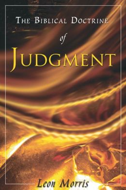 The Biblical Doctrine of Judgment