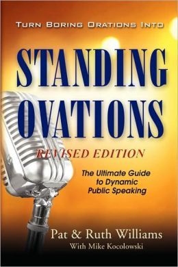 Turn Boring Orations into Standing Ovations: The Ultimate Guide to Dynamic Standing Ovations