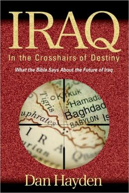 IRAQ: In The Crosshairs Of Destiny