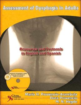 Assessment of Dysphagia in Adults: Resources and Protocols in English and Spanish
