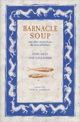 Barnacle Soup and Other Stories from West Ireland