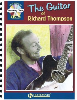 The Guitar Of Richard Thompson (book/ 3 Cds)