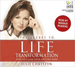 Secret to Life Transformation: How to Claim Your Destiny Now