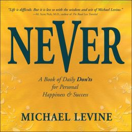 Never: A Book of Daily Don'ts for Personal Happiness and Success