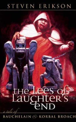 Lees of Laughter's End: A Tale of Bauchelain and Korbal Broach (Malazan Book of the Fallen Series)