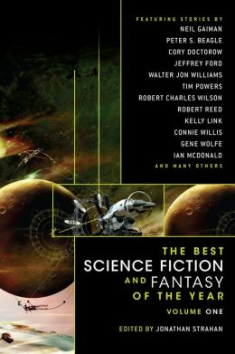 The Best Science Fiction and Fantasy of the Year, Volume 1