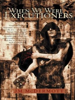 When We Were Executioners