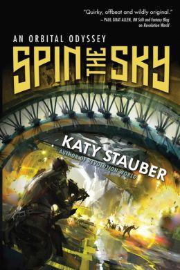 Orbital Odyssey 1 - Spin the Sky - Katy Stauber