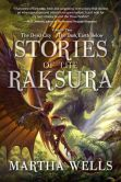 Book Cover Image. Title: Stories of the Raksura:  The Dead City & The Dark Earth Below, Author: Martha Wells