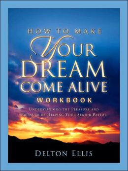 How to Make Your Dream Come Alive Workbo