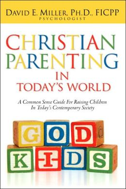 Christian Parenting In Today's World