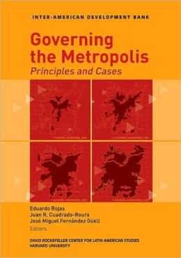 Governing the Metropolis: Principles and Cases