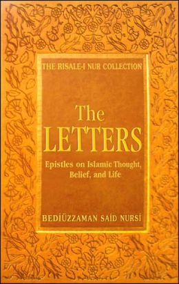 Letters: Epistles on Islamic Thought, Belief and Life (Risale-I Nur Collection Series)