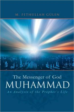 The Messenger of God: Muhammad
